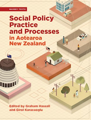 Social Policy Practice and Processes in Aotearoa New Zealand